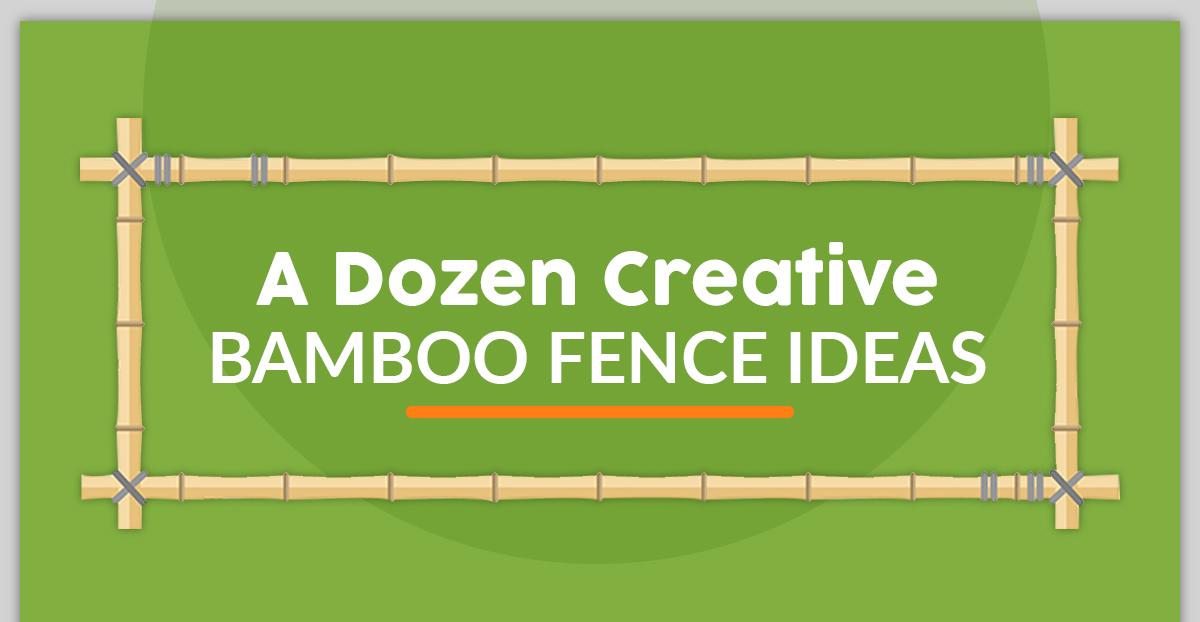 Creative Bamboo Fencing Ideas