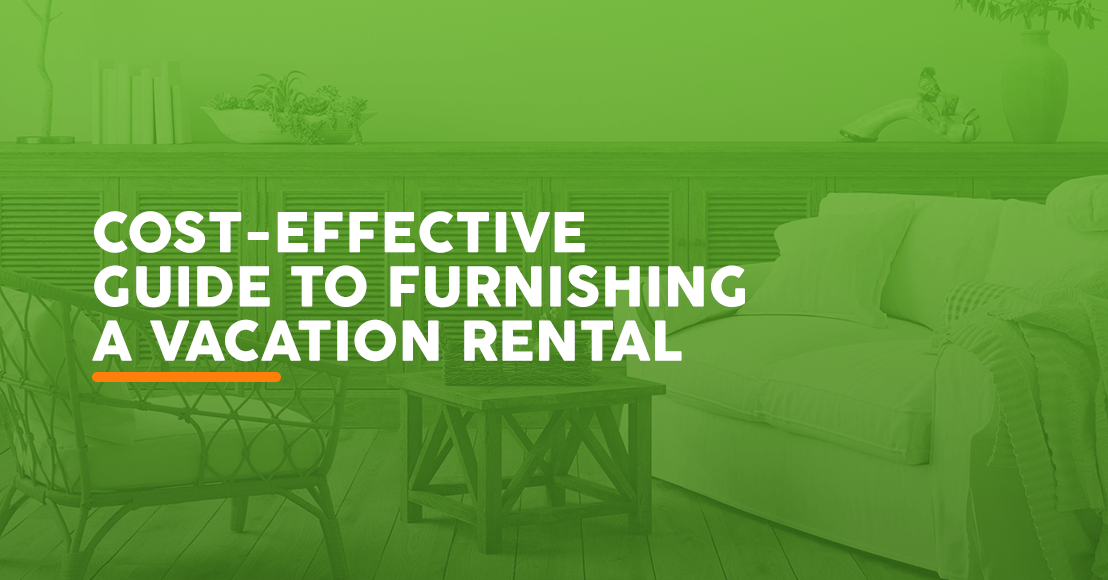 Cost-Effective Guide to Furnishing a Vacation Rental