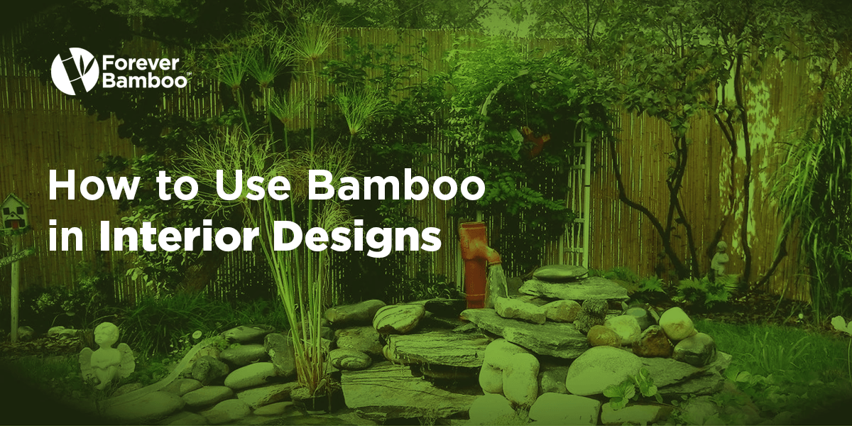 How to Use Bamboo in Interior Designs