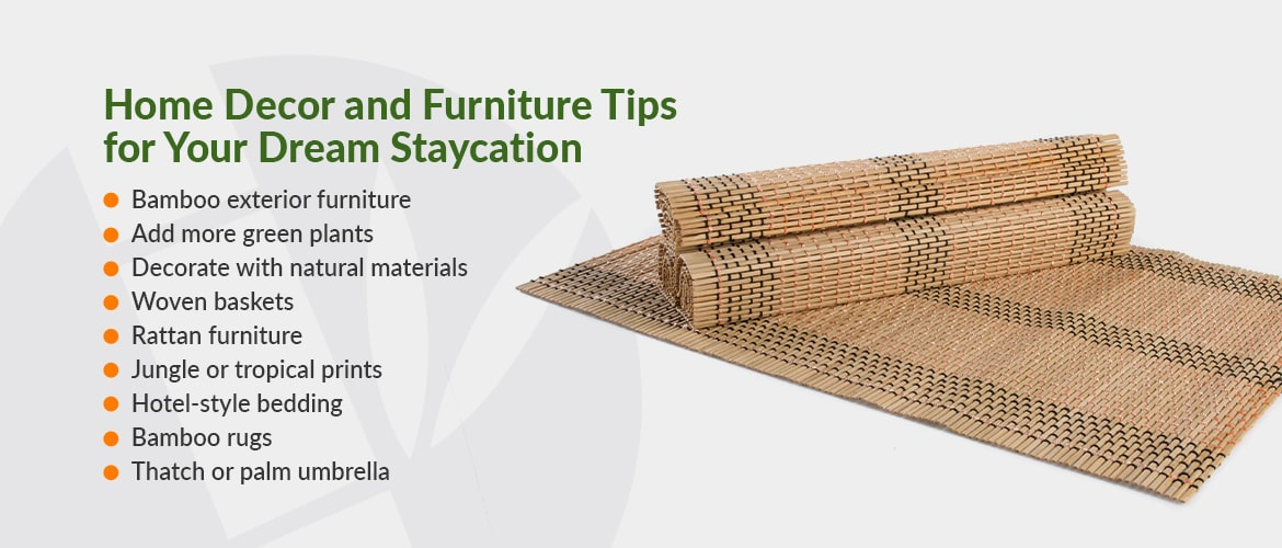 Home Decor and Furniture Tips for Your Dream Staycation