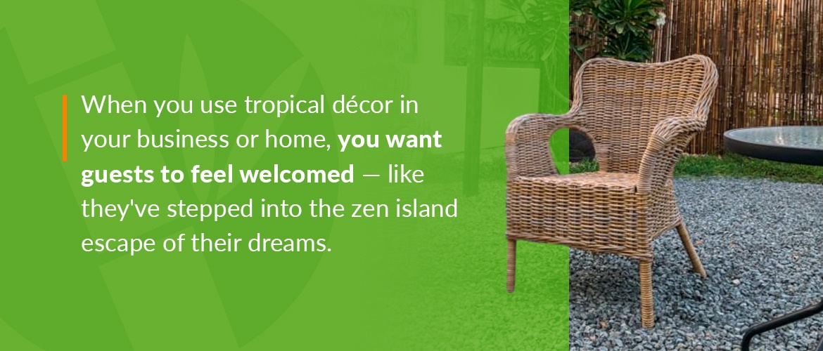 Tropical decor in business or home