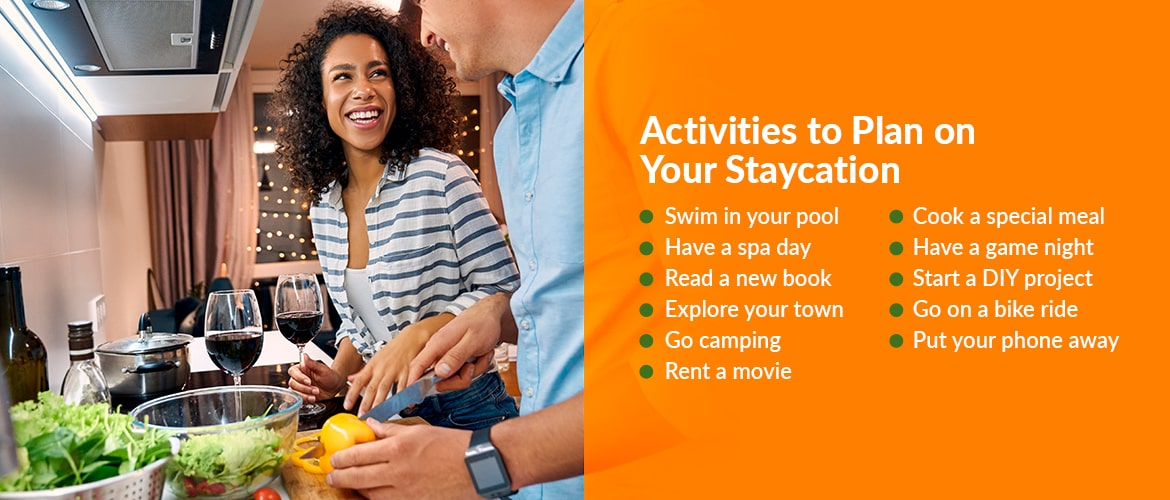 Activities to Plan on Your Staycation