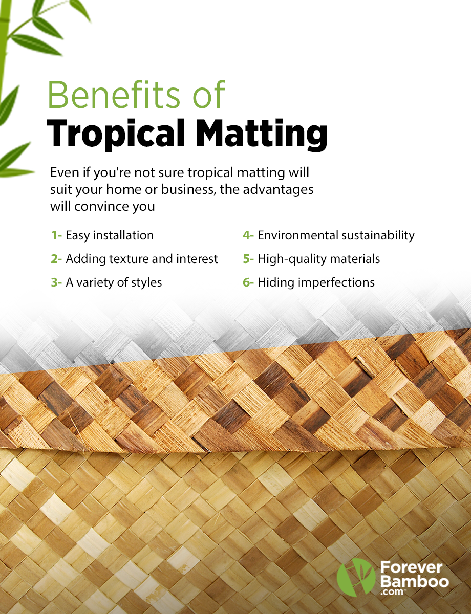 Why Decorate with Tropical Matting