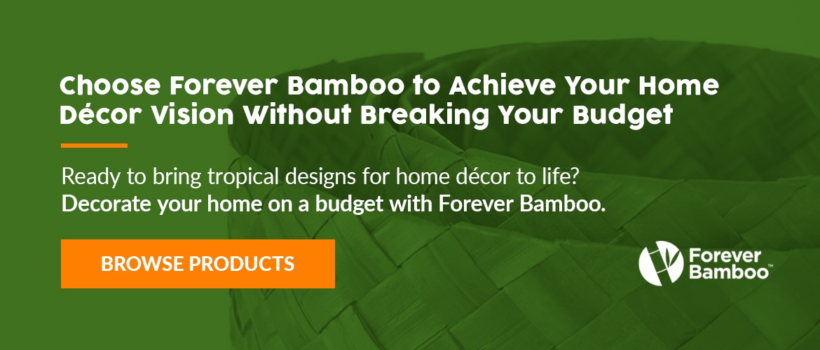 Choose Forever Bamboo to Achieve Your Home Décor Vision Without Breaking Your Budget