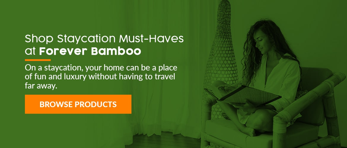 Shop Staycation Must-Haves at Forever Bamboo