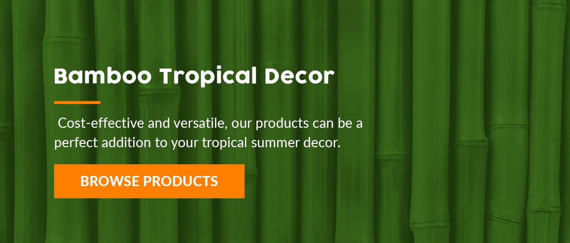 Forever Bamboo has the tropical decor you need