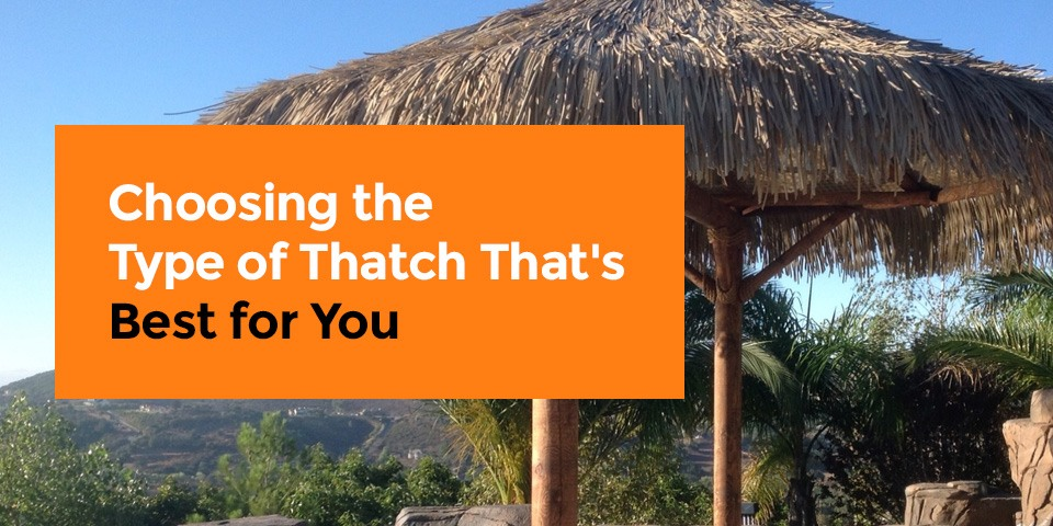 Choosing the best type of thatch roofing