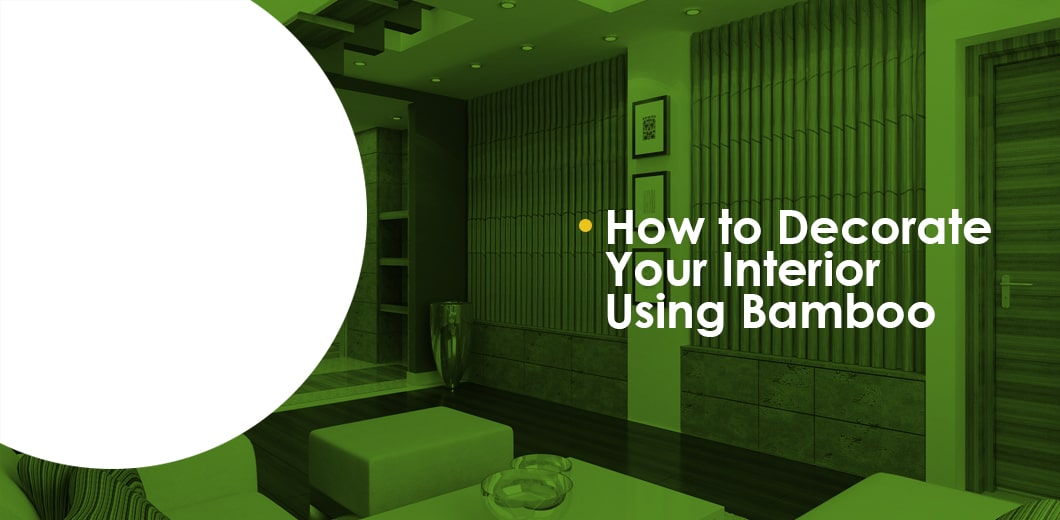Decorating your interior using bamboo