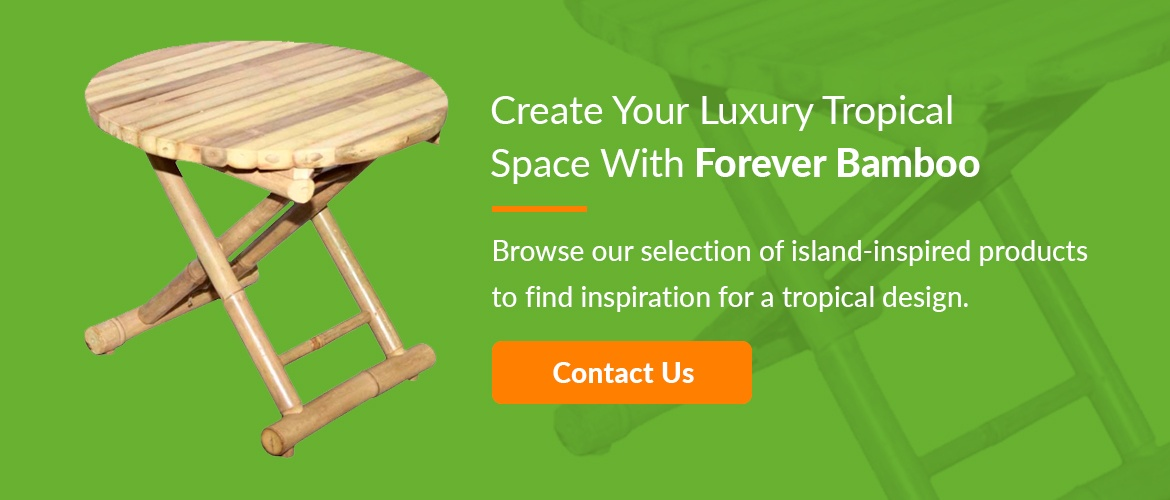 Contact Forever Bamboo for luxury tropical spaces