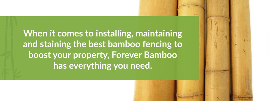 Bamboo Fencing Care | Forever Bamboo