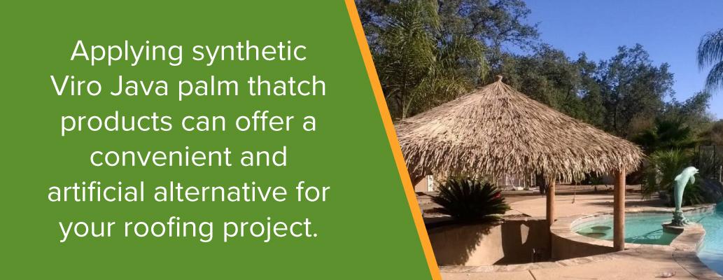 Installing Viro Palm Thatch