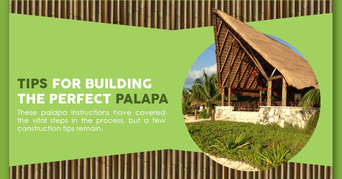 Palapa Building Tips