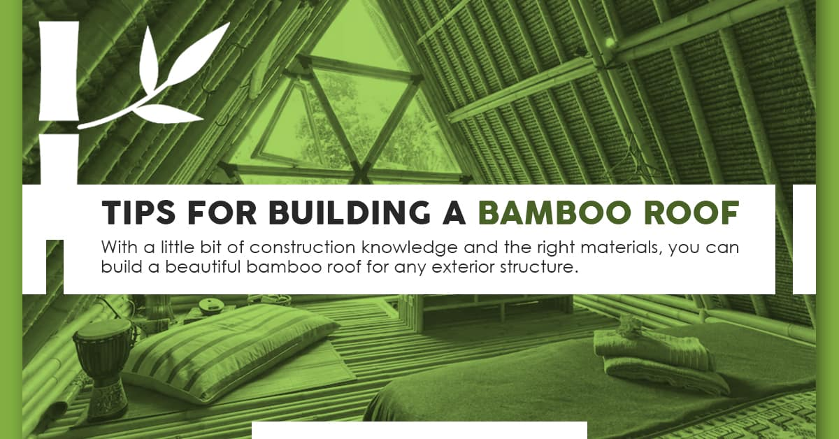 Tips for Building a Bamboo Roof
