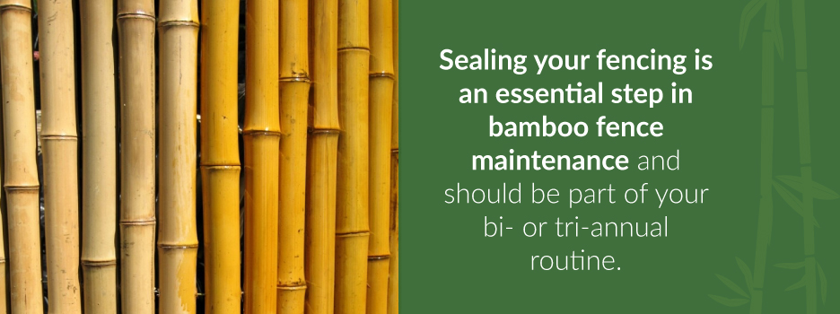 Sealing Your Bamboo Fencing | Forever Bamboo