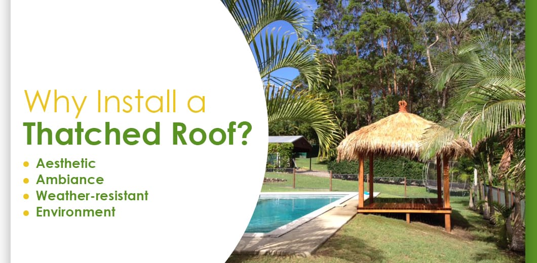 Benefits of a Thatched Roof