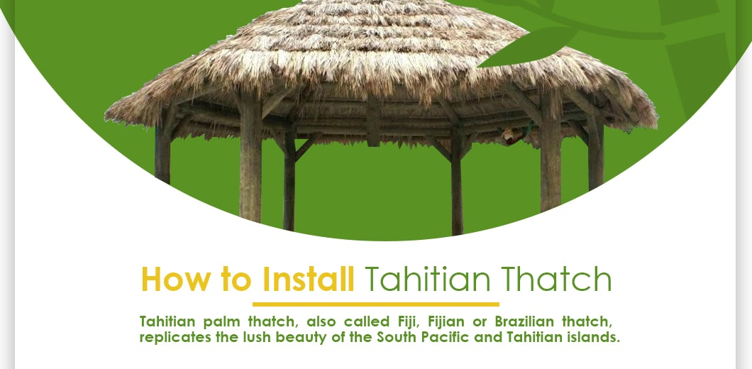 How to Install Tahitian Thatch